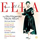 echange, troc Various, Ella Fitzgerald, Michael Bublé, Diana Krall, Stevie Wonder, k.d. lang, Chaka Khan, Natalie Cole, Gladys Knight, Linda Ronstadt - We All Love Ella : Celebrating The First Lady Of Song