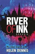 Genesis: Book 1 (River of Ink) by Helen…