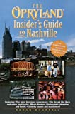 img - for The Opryland Insider's Guide to Nashville by Susan Chappell (2000-02-01) book / textbook / text book