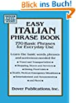 Easy Italian Phrase Book: 770 Basic P...