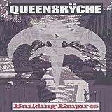 Queensryche - Building Empires