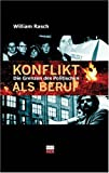 img - for Konflikt als Beruf. book / textbook / text book