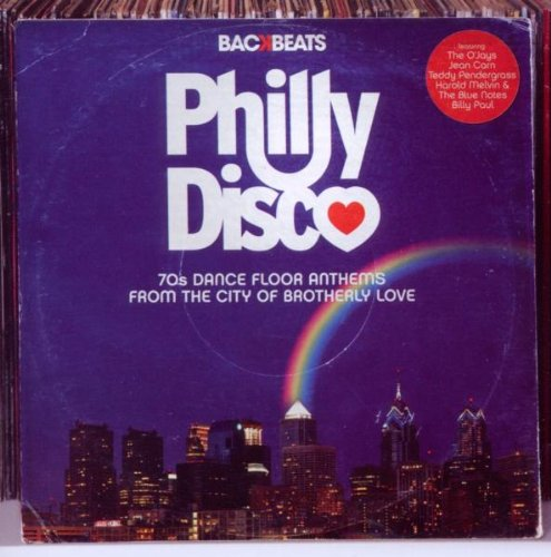 Philly Disco-Dance Floor Anthems from the City of