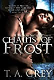 Chains of Frost (paranormal erotic romance) (The Bellum Sisters Book 1) (English Edition)