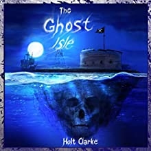 The Ghost Isle: A Ghost Club Adventure, Volume 1 | Livre audio Auteur(s) : Holt Clarke Narrateur(s) : J. Scott Bennett