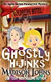 Ghostly Hijinks (An Agnes Barton Paranormal Mystery Book 2) (English Edition)