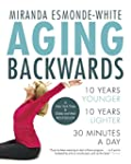 Aging Backwards: Reverse the Aging Pr...