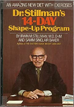 Slim Fast Diet >> Dr. Stillman's 14-day shape-up program;: An amazing new diet to slim with, exercises to trim ...
