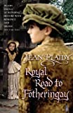 Royal Road to Fotheringay (Mary Stuart) (0099493349) by Plaidy, Jean