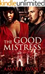 The Good Mistress: A BWWM Billionaire...