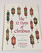 The 12 Days of Christmas Ornaments by Amy…