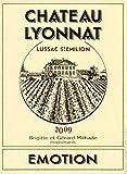 2009 Château Lyonnat Emotion Bordeaux Red 750 mL
