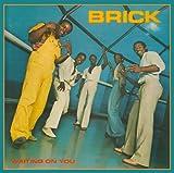 echange, troc Brick - Waiting on You