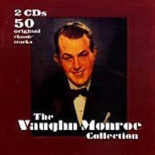 The Vaughn Monroe Collection