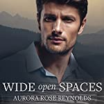 Wide Open Spaces: Shooting Stars Series, Book 2 | Aurora Rose Reynolds