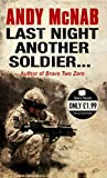 Andy McNab Last Night Another Soldier (Quick Reads)