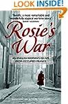 Rosie's War: An Englishwoman's Escape...