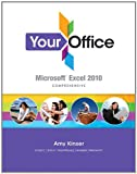 img - for Your Office: Microsoft Excel 2010 Comprehensive book / textbook / text book