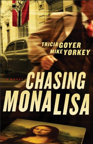 Chasing Mona Lisa: A Novel