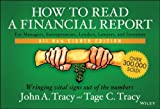By John A  Tracy How to Read a Financial Report: Wringing Vital Signs Out of the Numbers (8th Edition)
