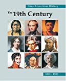 img - for Great Lives from History: The 19th Century 1801-1900 book / textbook / text book