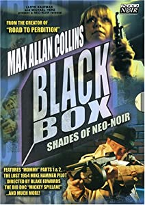 Max Allan Collins - The Black Box Collection: Shades of Neo-Noir