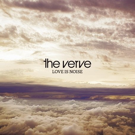 The Verve - Love Is Noise - Zortam Music