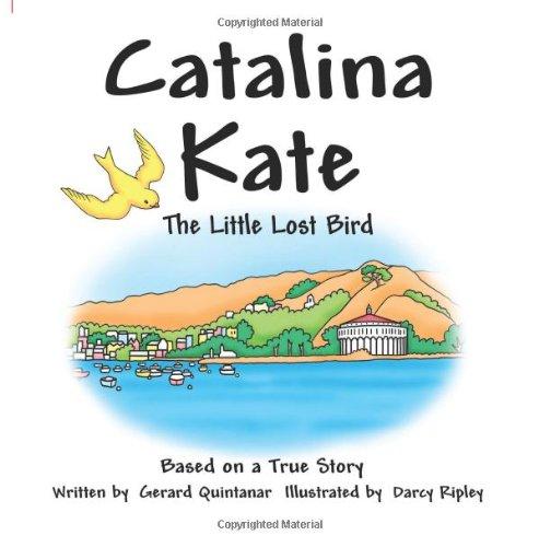 Catalina Kate: The Little Lost Bird