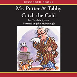 Mr. Putter and Tabby Catch the Cold | [Cynthia Rylant]