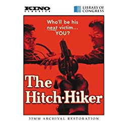 The Hitch-Hiker: Kino Classics Remastered Edition