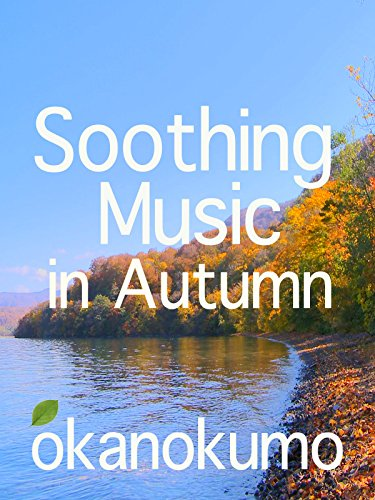 Soothing Music in Autumn