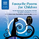 Favorite Poems for Children (       UNABRIDGED) by Lewis Carroll, James Reeves, Oliver Herford, Edward Lear, Kenneth Grahame, Hilaire Belloc, William Blake, Thomas Hardy Narrated by Katinka Wolf