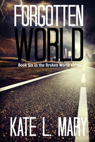 Forgotten World: Volume 6 (Broken World)