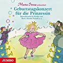 Geburtstagskonzert für die Prinzessin: Barockmusik für Kinder Hörbuch von Marko Simsa Gesprochen von: Marko Simsa