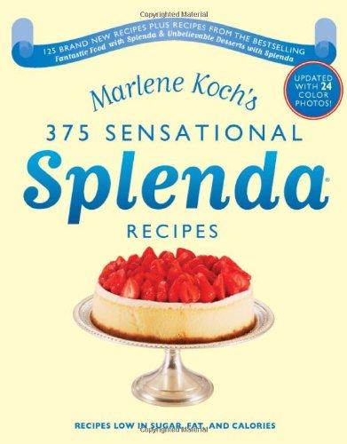 Marlene Koch'S Sensational Splenda Recipes: Over 375 Recipes Low In Sugar, Fat, And Calories front-506097