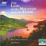 echange, troc Royal Ballet Sinfonia, John Wilson - Land of the Mountain & The Flood