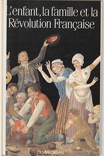 L'enfant, la famille et la Révolution française