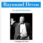 Raymond Devos (Les grands humoristes)   Raymond Devos