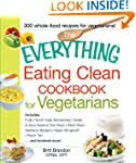 The Everything Eating Clean Cookbook...