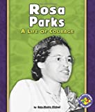 img - for Rosa Parks: A Life of Courage (Pull Ahead Books) book / textbook / text book