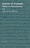 img - for Platon et l'utopie: L' tre et l'existence (Tradition de La Pensee Classique) (French Edition) book / textbook / text book