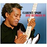 Just Between Us - Clarence Spady