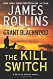 The Kill Switch: A Tucker Wayne Novel (Sigma Force Novels)