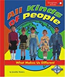 All Kinds of People: What Makes Us Different (Spyglass Books)