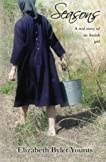 Seasons: The Real Story of an Amish Girl