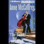 The Tower and the Hive: Tower and Hive, Book 5 (       UNABRIDGED) by Anne McCaffrey Narrated by Susan Ericksen