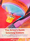 The Artist's Guide to Selecting Colors