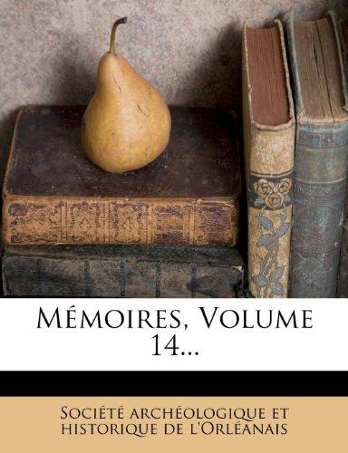 Mémoires, Volume 14...