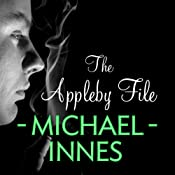 The Appleby File: An Inspector Appleby Mystery | Michael Innes