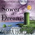 Sower of Dreams: The Gods' Dream Trilogy (       UNABRIDGED) by Debra Holland Narrated by Noah Michael Levine